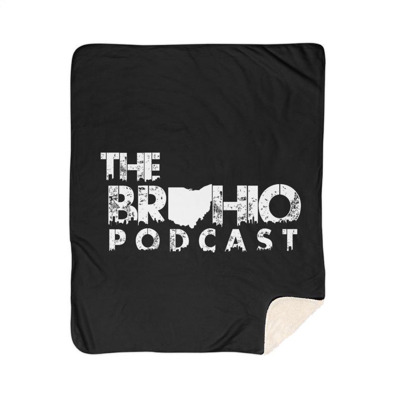 Brohio logo ALL WHITE Home Sherpa Blanket Blanket by Brohio Merch