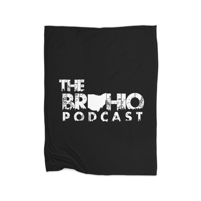Brohio logo ALL WHITE Home Blanket by Brohio Merch