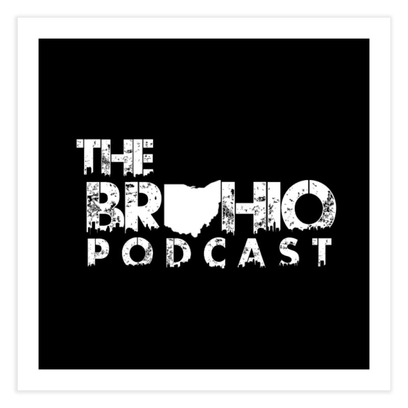 Brohio logo ALL WHITE Home Fine Art Print by Brohio Merch
