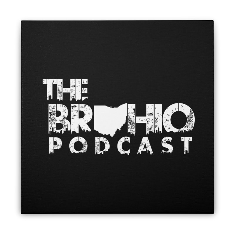 Brohio logo ALL WHITE Home Stretched Canvas by Brohio Merch