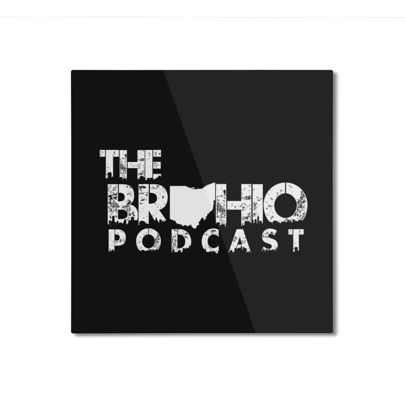 Brohio logo ALL WHITE Home Mounted Aluminum Print by Brohio Merch