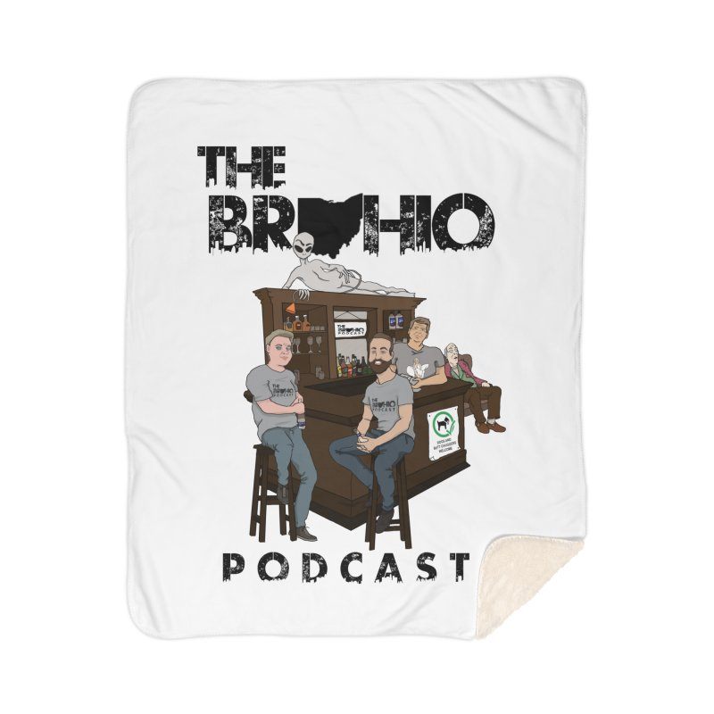 All good things Home Sherpa Blanket Blanket by Brohio Merch