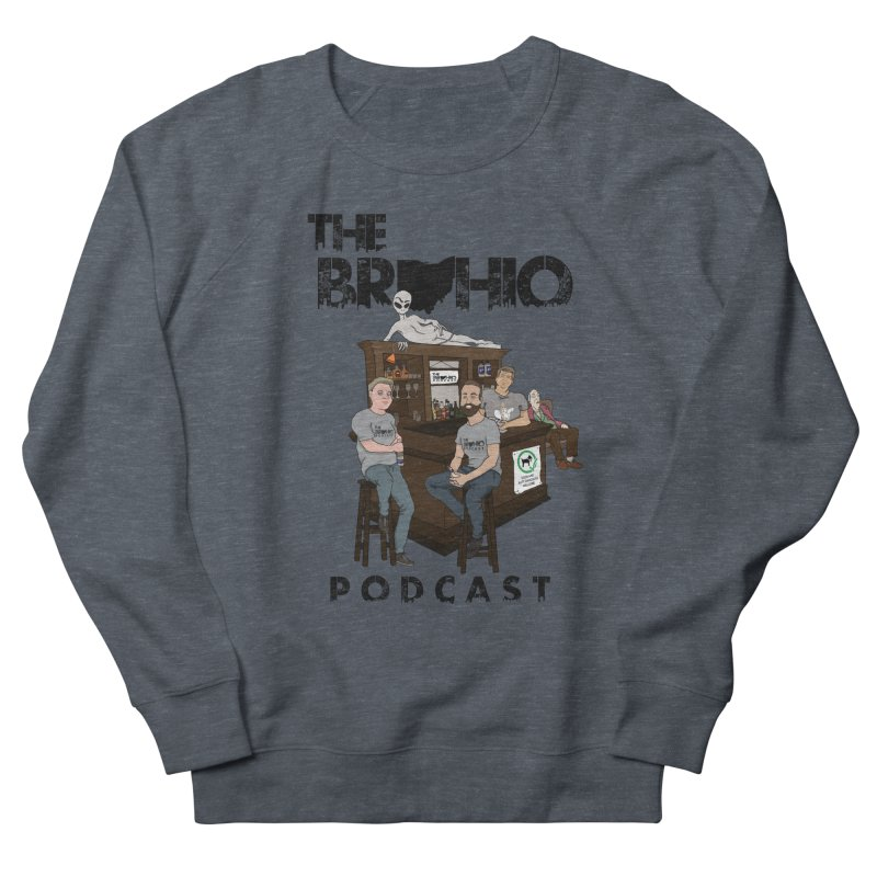 All good things Women's French Terry Sweatshirt by Brohio Merch