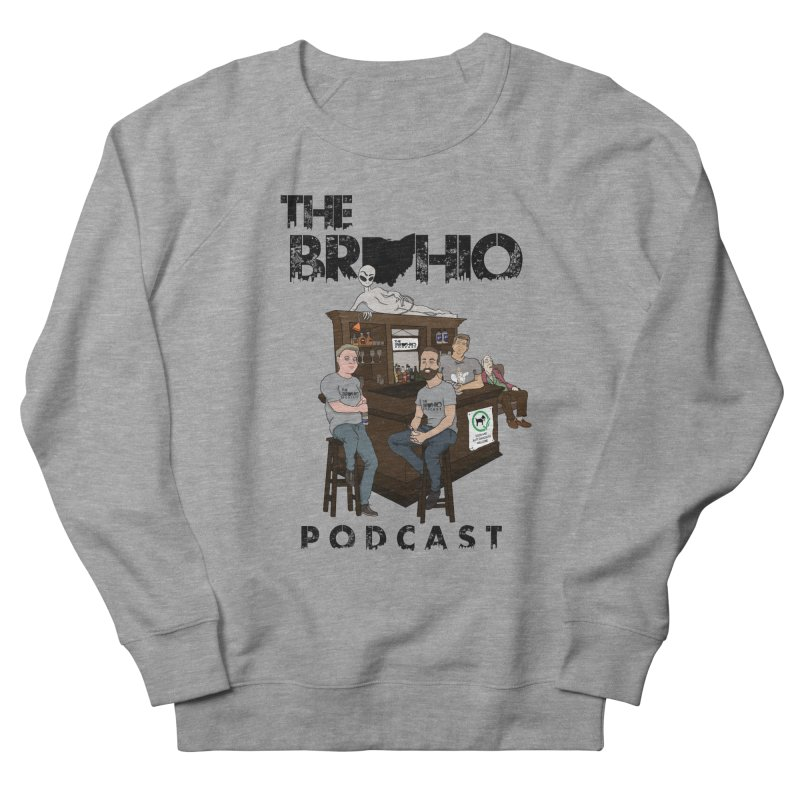 All good things Men's French Terry Sweatshirt by Brohio Merch