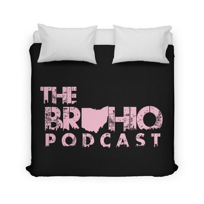 Pink logo Home Duvet by Brohio Merch
