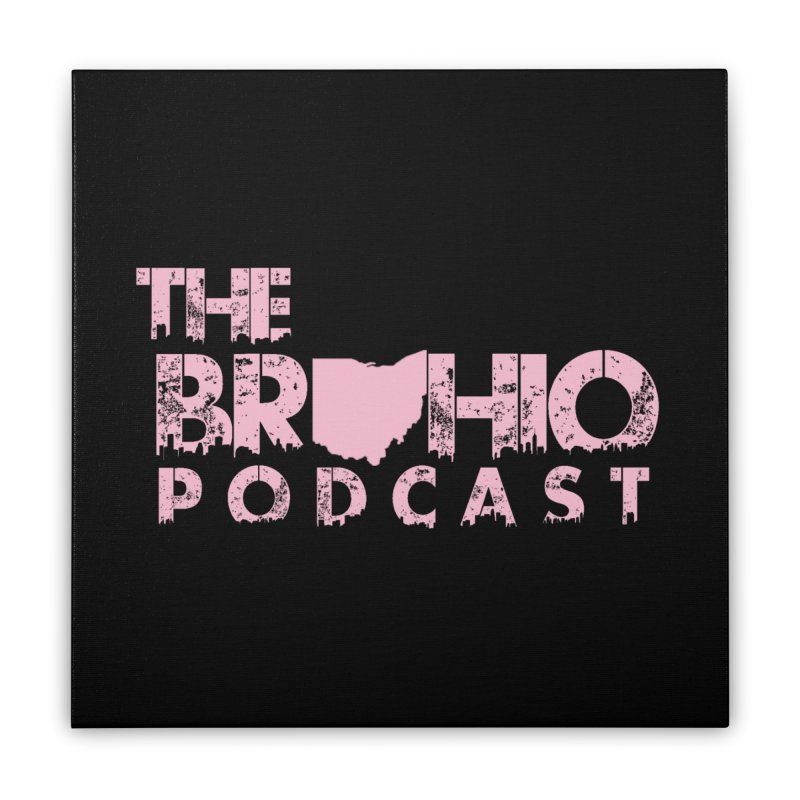 Pink logo Home Stretched Canvas by Brohio Merch