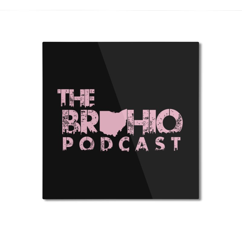 Pink logo Home Mounted Aluminum Print by Brohio Merch