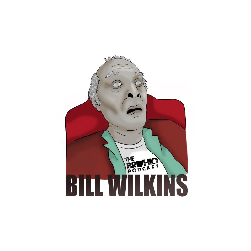 Bill F'n Wilkins Women's Longsleeve T-Shirt by Brohio Merch