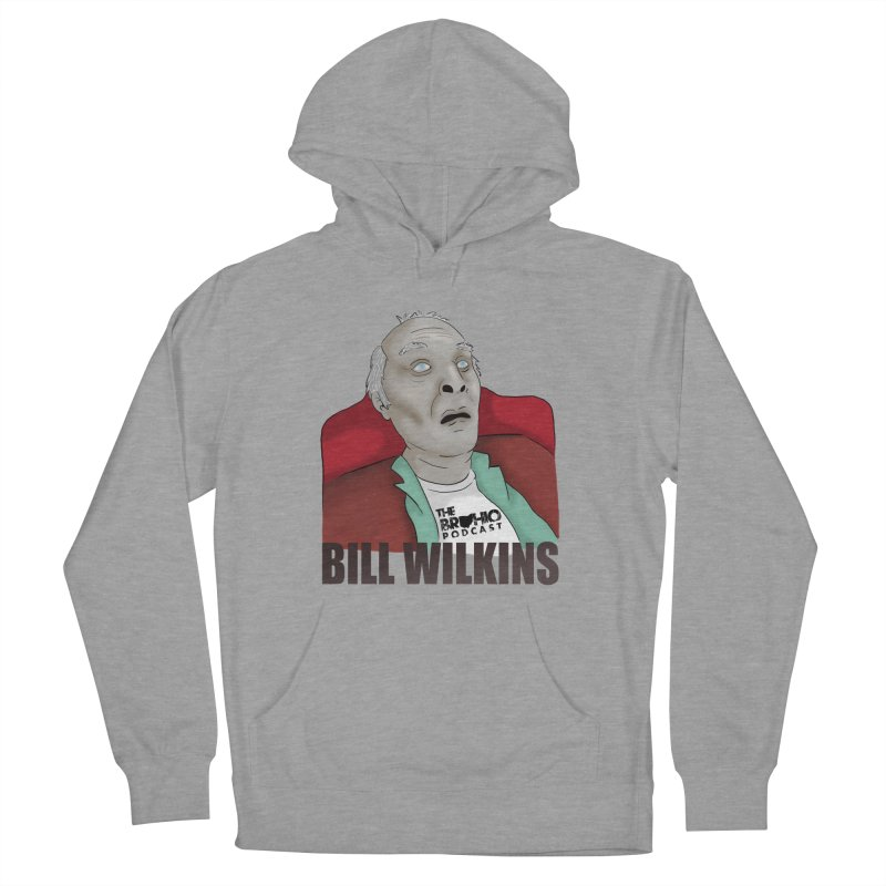 Bill F'n Wilkins Women's French Terry Pullover Hoody by Brohio Merch