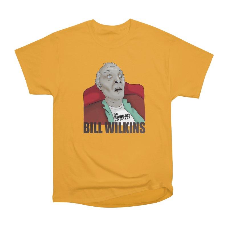 Bill F'n Wilkins Men's Heavyweight T-Shirt by Brohio Merch