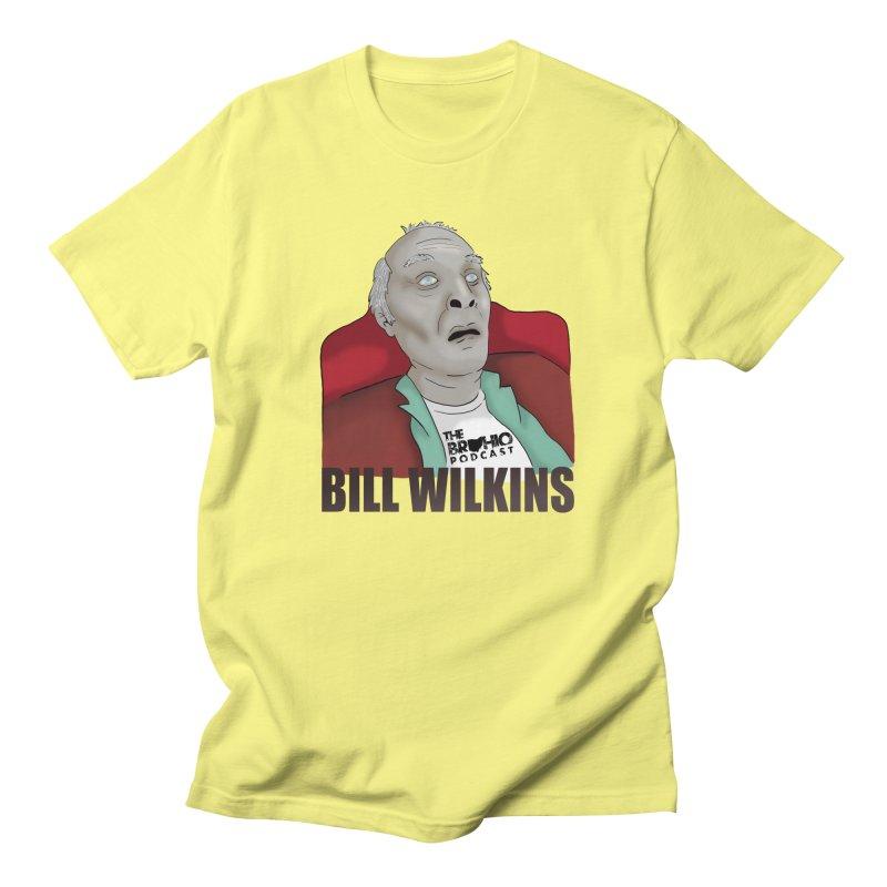 Bill F'n Wilkins Women's Regular Unisex T-Shirt by Brohio Merch