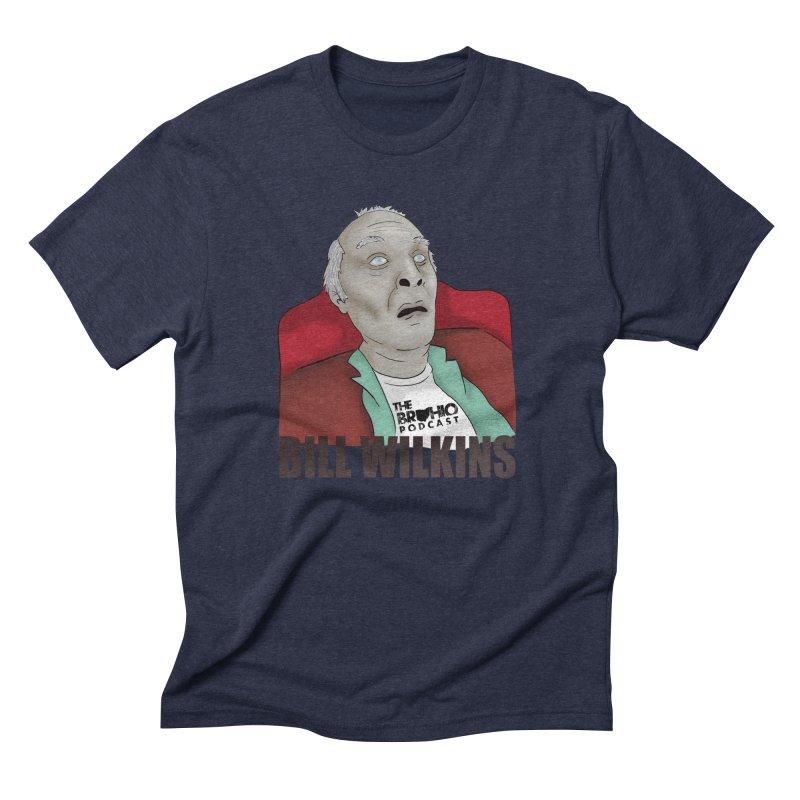 Bill F'n Wilkins Men's Triblend T-Shirt by Brohio Merch