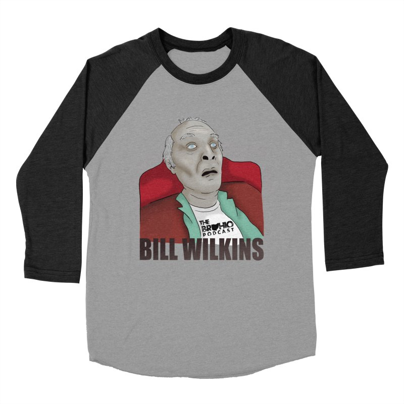 Bill F'n Wilkins Men's Baseball Triblend Longsleeve T-Shirt by Brohio Merch