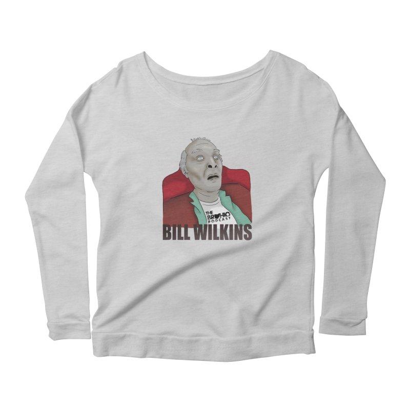 Bill F'n Wilkins Women's Scoop Neck Longsleeve T-Shirt by Brohio Merch