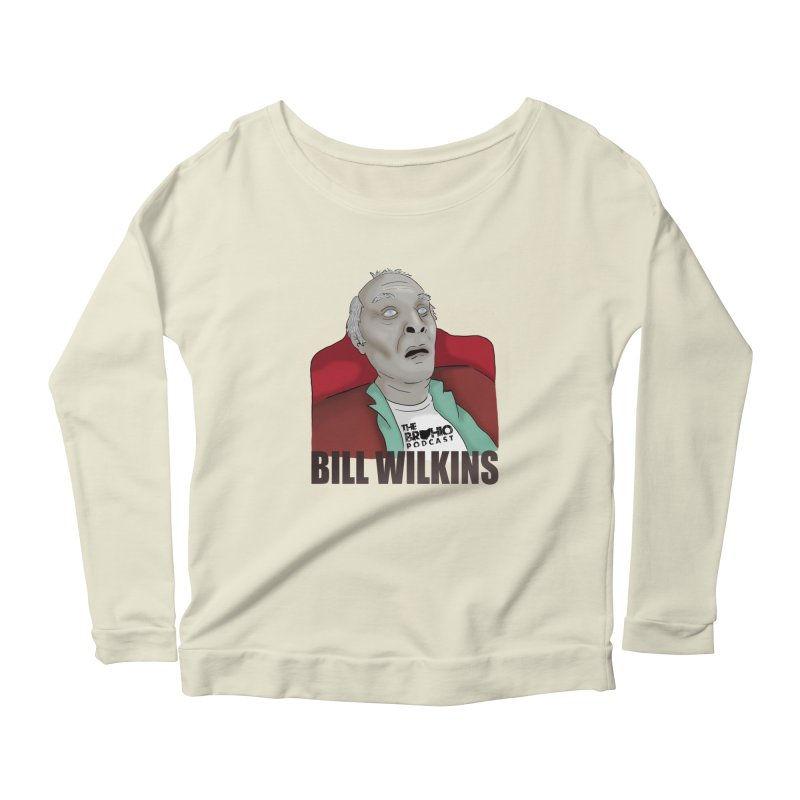 Bill F'n Wilkins Women's Longsleeve Scoopneck  by Brohio Merch