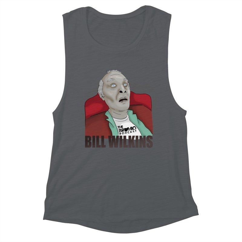 Bill F'n Wilkins Women's Muscle Tank by Brohio Merch