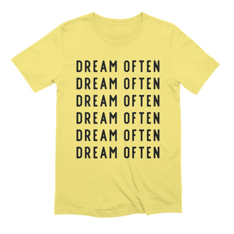 Dream Often Men's T-Shirt by Broken & Coastal