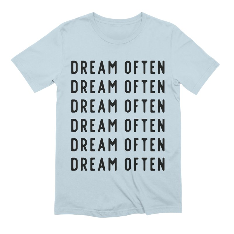 Dream Often in Men's Extra Soft T-Shirt Baby Blue by Broken & Coastal