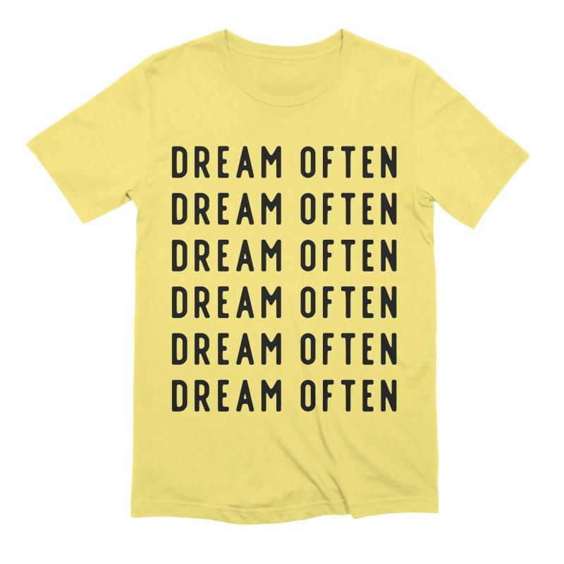 Dream Often Men's T-Shirt by Broken & Coastal