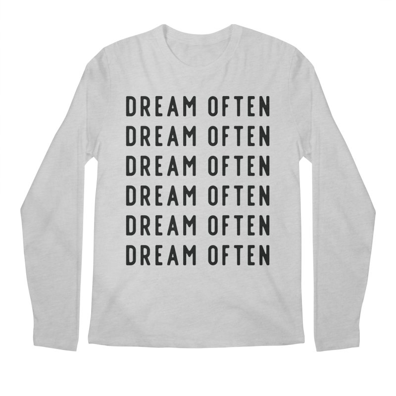 Dream Often Men's Regular Longsleeve T-Shirt by Broken & Coastal