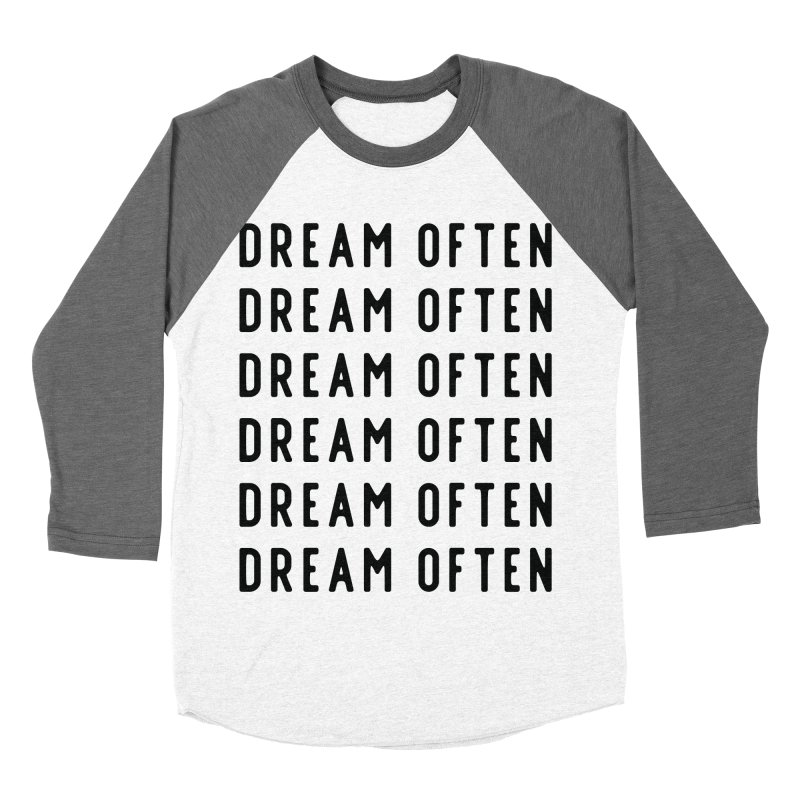 Dream Often Men's Baseball Triblend Longsleeve T-Shirt by Broken & Coastal