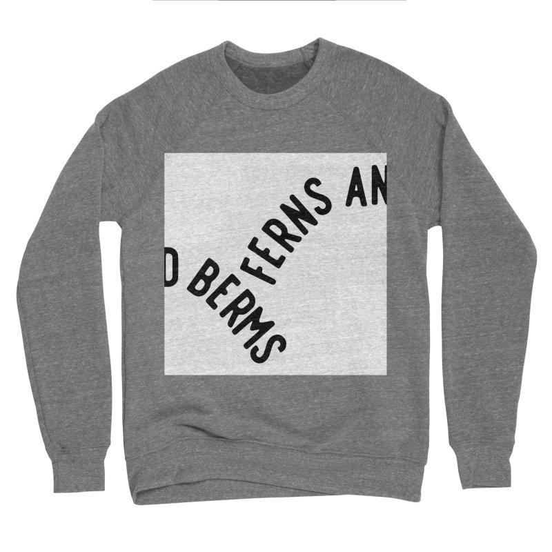 Ferns and Berms Block Men's Sponge Fleece Sweatshirt by Broken & Coastal