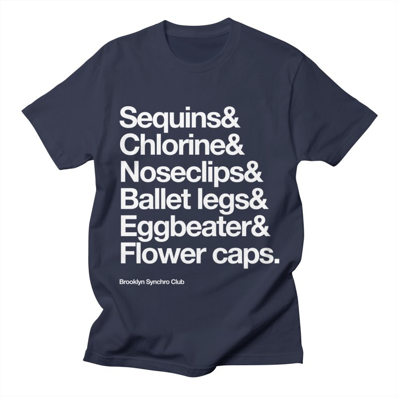 Sequins & Chlorine - White Text Women's Regular Unisex T-Shirt by Brooklyn Synchro Club