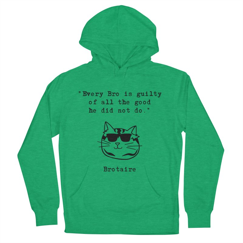 Brotaire's Quote Women's Pullover Hoody by Brotaire's Shop