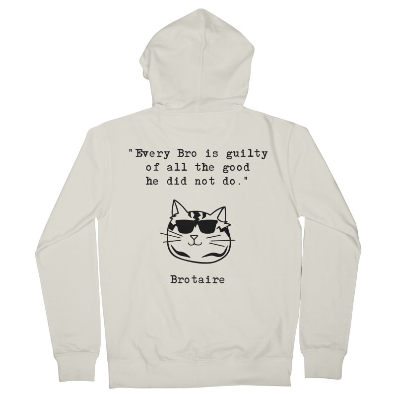 Brotaire's Quote Men's Zip-Up Hoody by Brotaire's Shop