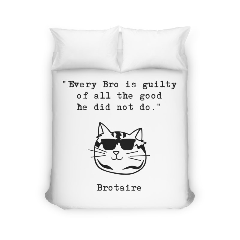 Brotaire's Quote Home Duvet by Brotaire's Shop