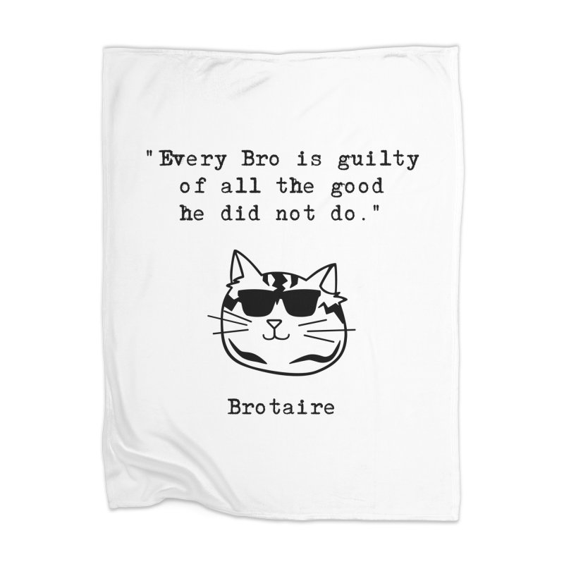 Brotaire's Quote Home Blanket by Brotaire's Shop