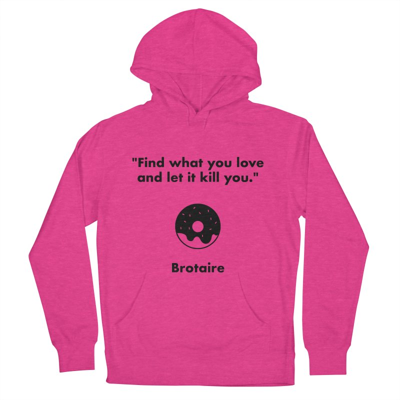 Donut Women's French Terry Pullover Hoody by Brotaire's Shop