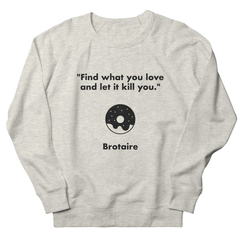 Donut Men's French Terry Sweatshirt by Brotaire's Shop