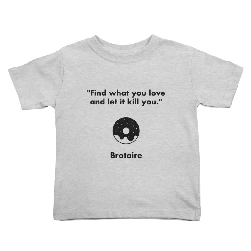 Donut Kids Toddler T-Shirt by Brotaire's Shop