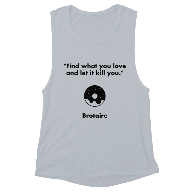 Donut Women's Muscle Tank by Brotaire's Shop