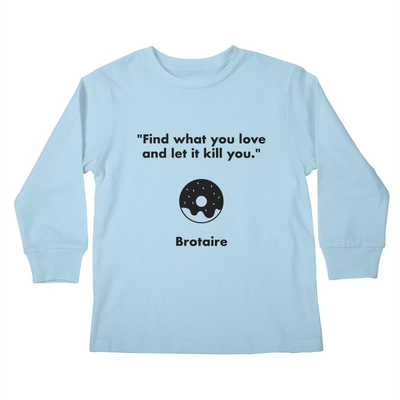 Donut Kids Longsleeve T-Shirt by Brotaire's Shop