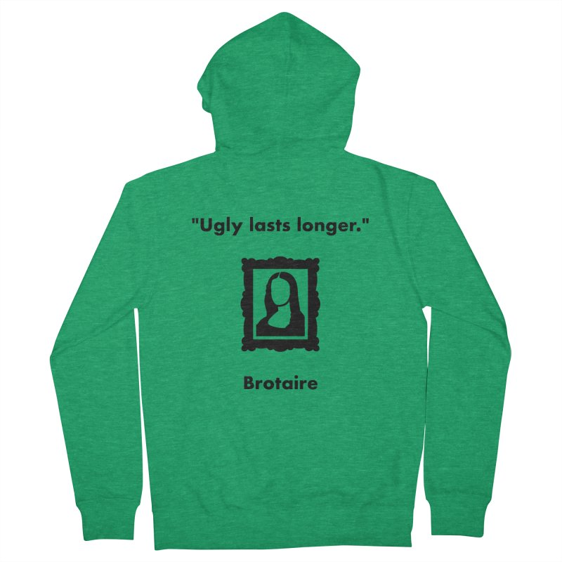 Ugly Lasts Longer Men's Zip-Up Hoody by Brotaire's Shop