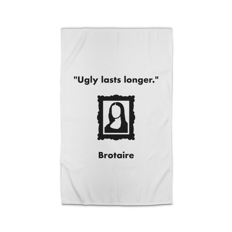 Ugly Lasts Longer Home Rug by Brotaire's Shop