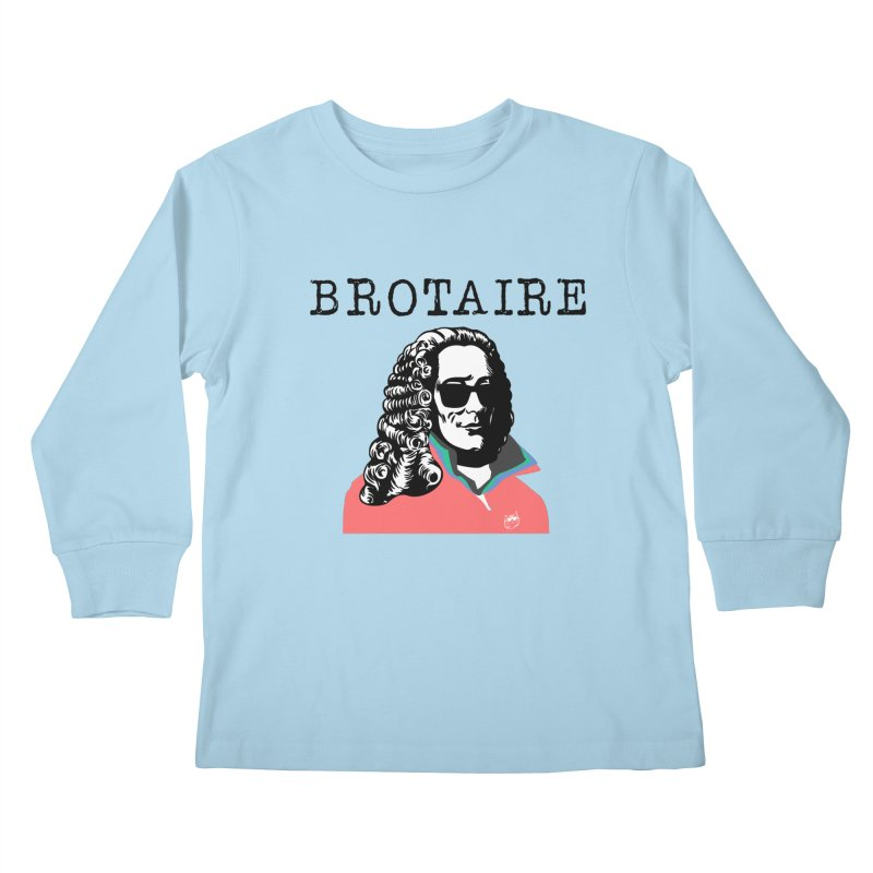 Brotaire™ Kids Longsleeve T-Shirt by Brotaire's Shop