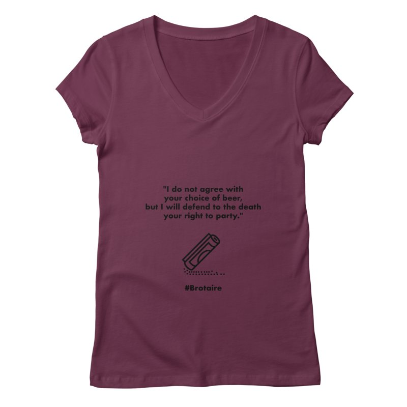 Right to Party Women's Regular V-Neck by Brotaire's Shop