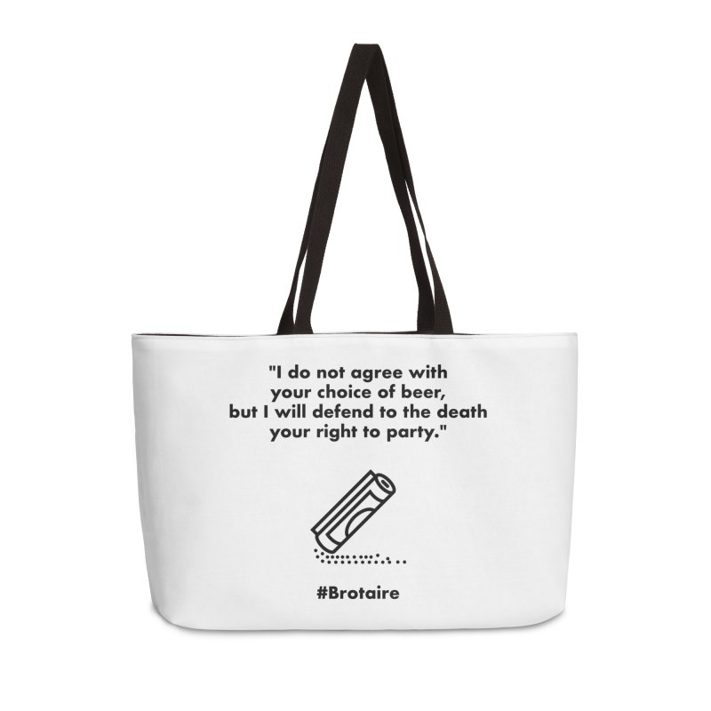 Right to Party Accessories Weekender Bag Bag by Brotaire's Shop