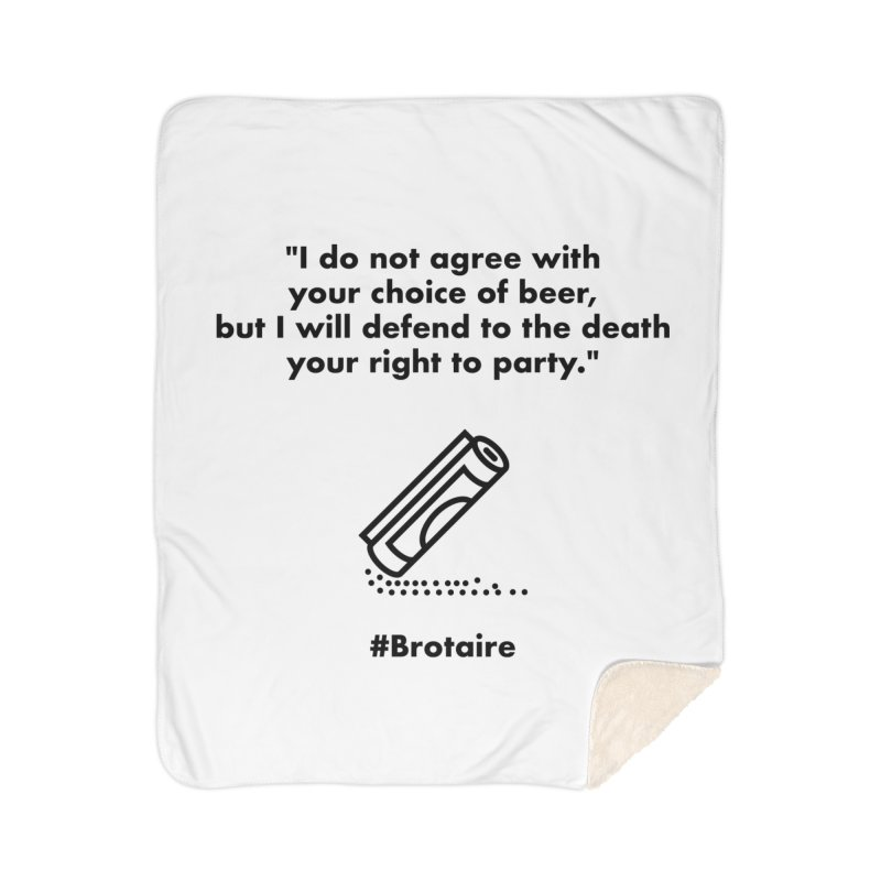 Right to Party Home Sherpa Blanket Blanket by Brotaire's Shop