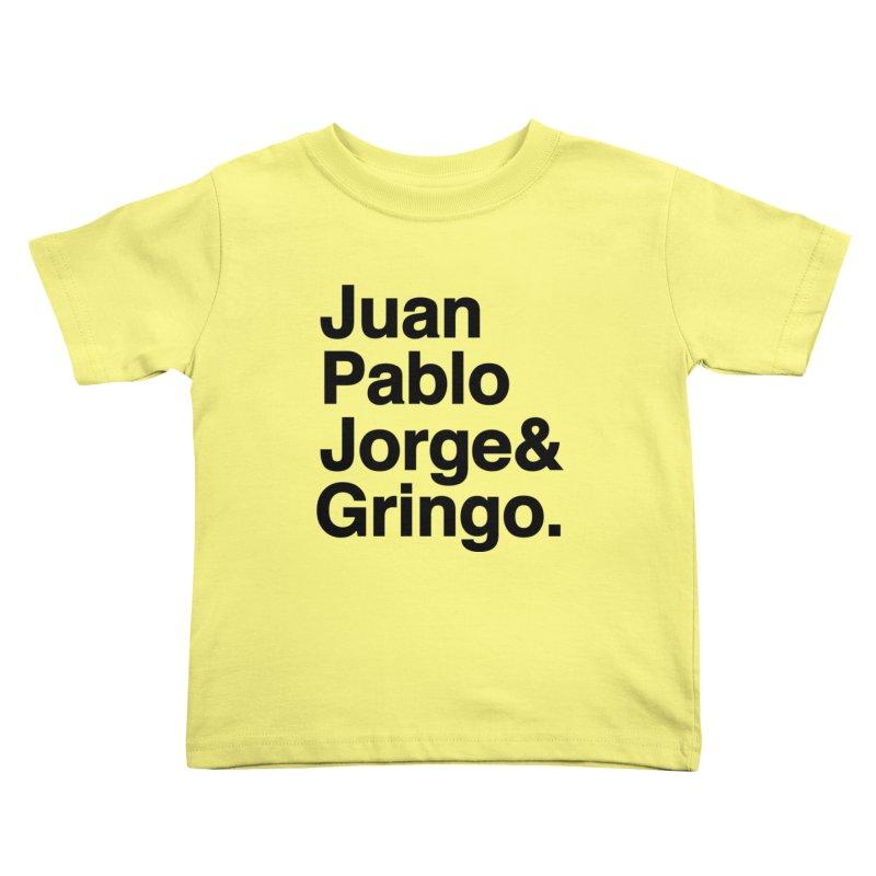 El Fabo Cuatro! Kids Toddler T-Shirt by Brother Adam Design