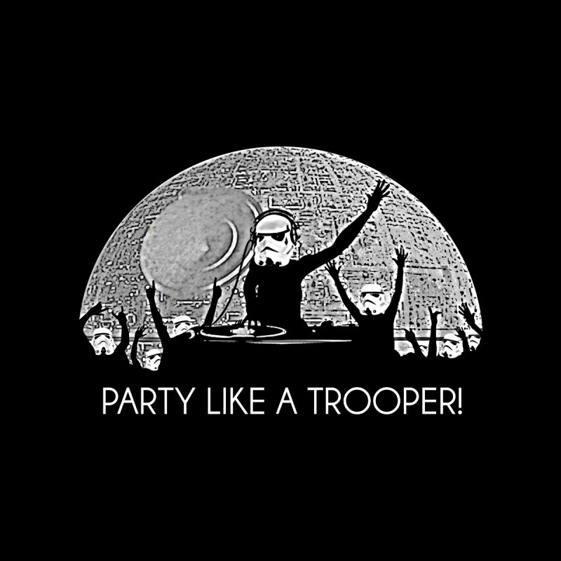 Party Like A Trooper! Men's T-Shirt by Brother Adam Design