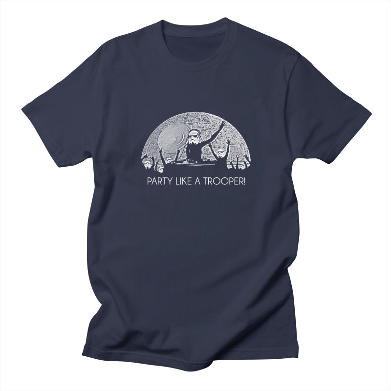 Party Like A Trooper! Women's Regular Unisex T-Shirt by Brother Adam Design