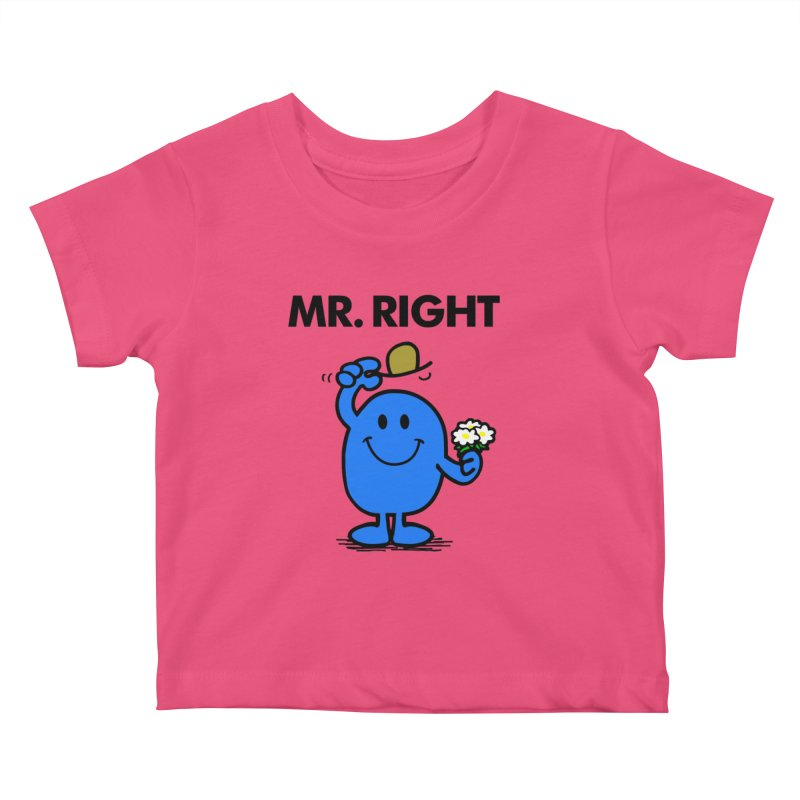 Mr Right Kids Baby T-Shirt by Brother Adam Design