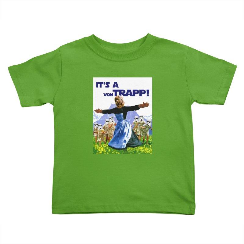 It's a Von Trapp! Kids Toddler T-Shirt by Brother Adam Design