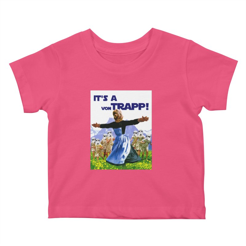It's a Von Trapp! Kids Baby T-Shirt by Brother Adam Design