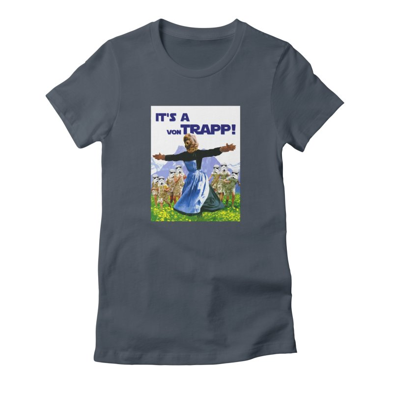 It's a Von Trapp! Women's T-Shirt by Brother Adam Design