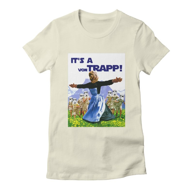 It's a Von Trapp! Women's Fitted T-Shirt by Brother Adam Design